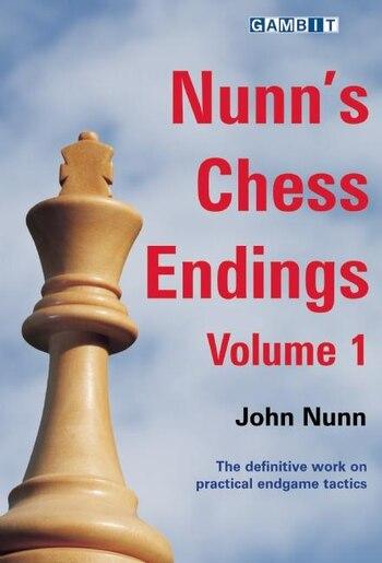 Nunn's Chess Endings volume 1 by John Nunn