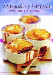 Marguerite Patten's Best British Dishes by Marguerite Patten