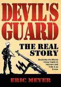 Devil's Guard: The Real Story by Eric Meyer