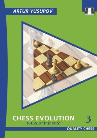 Chess Evolution 3: Mastery by Artur Yusupov