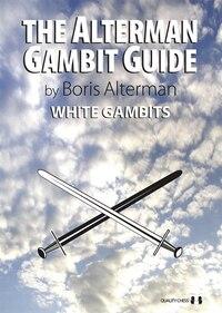 Alterman Gambit Guide: White Gambits