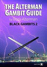 Alterman Gambit Guide: Black Gambits 2