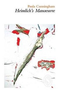 Heimlich's Manoeuvre by Paula Cunningham