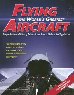Book Flying The Worlds Greatest Aircraft by Amber Books
