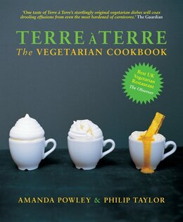 Book Terre a Terre: The Vegetarian Cookbook by Amanda Powley