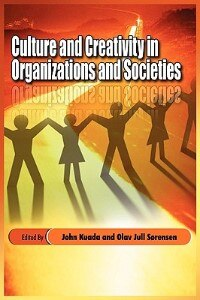 Book Culture and Creativity in Organizations and Societies (PB) by John Kuada