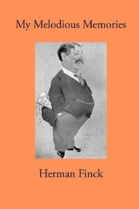 My Melodious Memories by Herman Finck