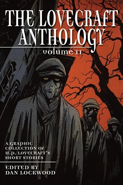 The Lovecraft Anthology: Volume 2 by H. P. Lovecraft