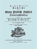 Nachricht von Georg Friedrich Händel's Lebensumständen. (Faksimile 1784. Facsimile Handel Lebensumstanden.) by Karl (Charles) Burney