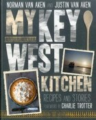 My Key West Kitchen: Recipes and Stories