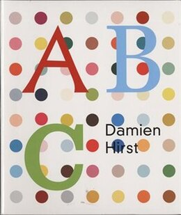 Book Damien Hirst: ABC Book: Abc by Damien Hirst