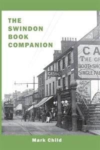 The Swindon Book Companion by Mark Child
