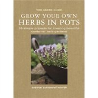 Grow Your Own Herbs in Pots
