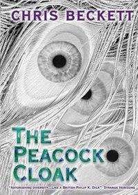 Book The Peacock Cloak by Chris Beckett