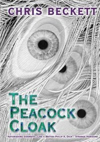 Book The Peacock Cloak by Chris Beckett