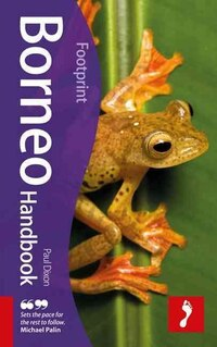 Borneo Handbook: Travel guide to Borneo