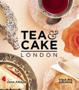 Book Tea and Cake London by Zena Alkayat