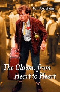 The Clown, from Heart to Heart by Ton Kurstjens
