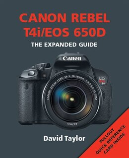 Book Canon Rebel T4i/eos 650d by David Taylor