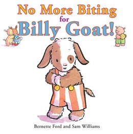 Book No More Biting For Billy Goat! by BERNETTE FORD