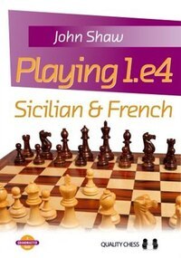 Playing 1.e4: Sicilian & French