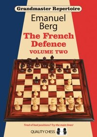 Grandmaster Repertoire 15: The French Defence