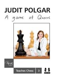 A Game Of Queens: Judit Polgar Teaches Chess 3
