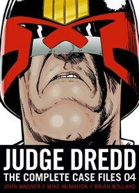 Judge Dredd: Complete Case Files 04