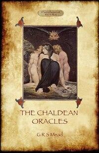 The Chaldean Oracles (Aziloth Books)
