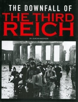 Book Downfall of the Third Reich by Duncan Anderson