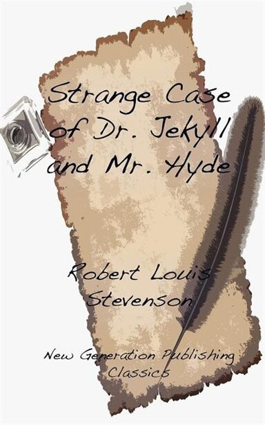 Strange Case Of Dr. Jekyll And Mr Hyde by Robert Louis Stevenson