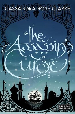 Book The Assassin's Curse by Cassandra Rose Clarke