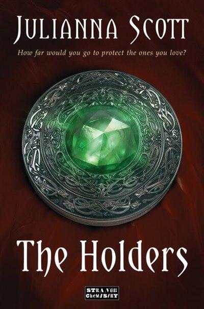 The Holders by Julianna Scott