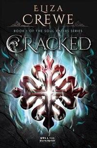 Cracked by Eliza Crewe