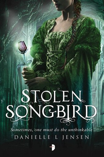 Stolen Songbird: Malediction Trilogy Book One by Danielle L. Jensen