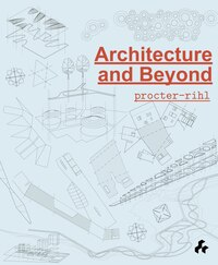 Architecture And Beyond: Procter-rihl