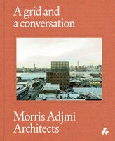 A Grid And A Conversation: Morris Adjmi Architects