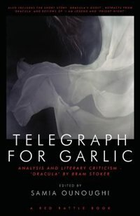 Telegraph For Garlic by Samia Ounoughi