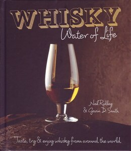 Book WHISKEY WATER OF LIFE by Neil Ridley And Gavi
