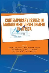 Contemporary Issues in Management Development in Africa by Joshua Y Abor