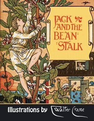 Jack and the Beanstalk (Illustrated) by Joseph Jacobs