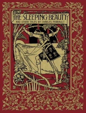 The Sleeping Beauty and Other Tales by Charles Perrault