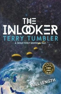 The Inlooker: Full Length by Terry Tumbler