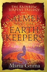Salmek and the Earth Keepers by Maria Grima