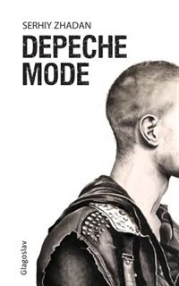 Depeche Mode by Serhiy Zhadan
