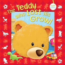 Book THE TEDDY WHO LOST HIS GROWL by Apsley Brenda