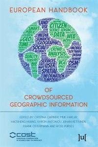 European Handbook of Crowdsourced Geographic Information by Capineri Capineri