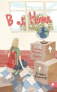 B at Home: Emma Moves Again by Valerie Besanceney