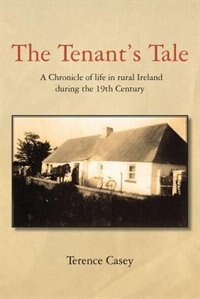 The Tenant's Tale by Terence Casey