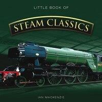 Little Book Of Steam Classics